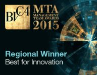 Best for Innovation South West The BVCA Management Team Awards are a recognition and celebration of managerial excellence and underline the important role private equity and venture capital plays in the UK economy. Winners represent the top private equity and venture capital-backed companies in the UK as selected by a panels of industry experts.